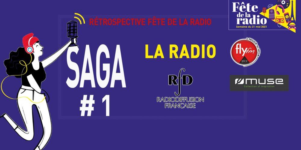LA SAGA #1 -HISTOIRE DE LA RADIO
