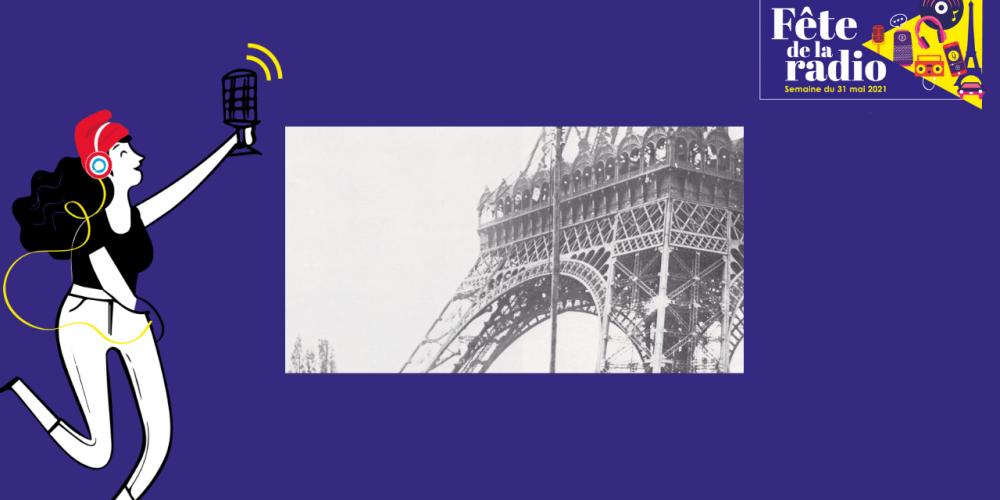 """1921 – 22 décembre  Le """"Poste de la Tour Eiffel"""" diffuse sa première émission"""