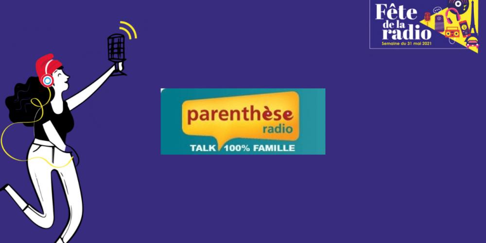 2007 – Début des émissions de Parenthèse Radio