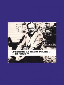 1975 – Premières  Radios libres émettant sur la bande FM.